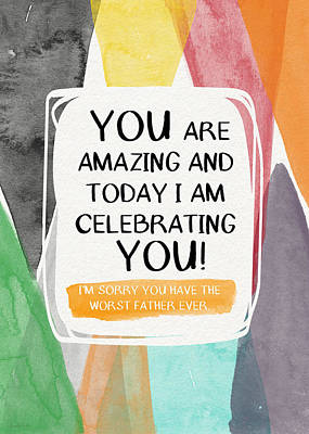 Family Love Painting - Worst Father Ever- Greeting Card Art By Linda Woods by Linda Woods