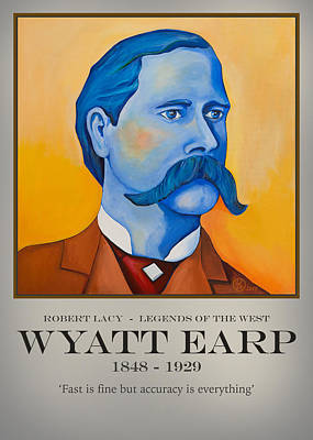 Painting - Wyatt Earp Poster by Robert Lacy