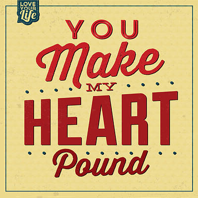 Selection Digital Art - You Make My Heart Pound by Naxart Studio