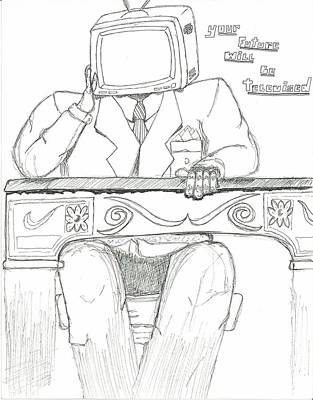Drawing - yOur Future Will Be Televised by Devrryn Jenkins