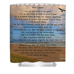 40- Wild Geese Mary Oliver Shower Curtain by Joseph Keane