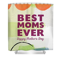 Best Moms Card- Two Moms Greeting Card Shower Curtain by Linda Woods