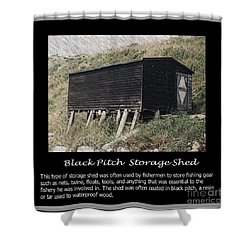 Black Pitch Storage Shed Shower Curtain by Barbara Griffin