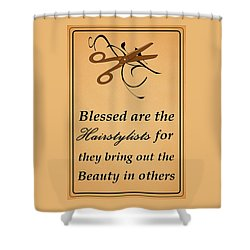 Blessed Are The Hairstylists  Shower Curtain by Movie Poster Prints