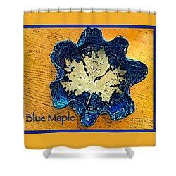 Blue Maple Leaf Dish 2 Shower Curtain by Joan-Violet Stretch