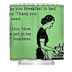 Breakfast In Bed Shower Curtain by Florian Rodarte