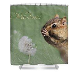 Chippy Get Well Soon Shower Curtain by Lori Deiter