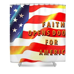 Faith And America Shower Curtain by Beverly Guilliams