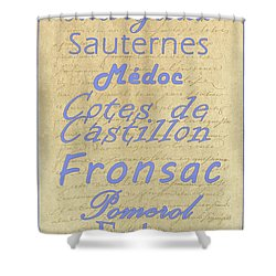 French Wines - Champagne And Bordeaux Region-1 Shower Curtain by Paulette B Wright