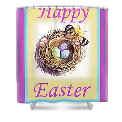 Happy Easter Happy Nest Shower Curtain by Irina Sztukowski