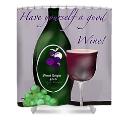 Have A Wine Shower Curtain by Christine Fournier