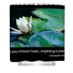 Hope Shower Curtain by Don Schwartz