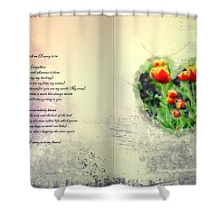I Carry Your Heart With Me  Shower Curtain by Bill Cannon
