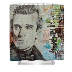 James K. Polk Shower Curtain by Corporate Art Task Force