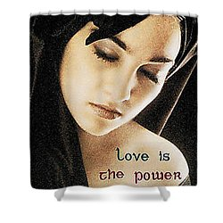 Love Is The Power Supreme Shower Curtain by The Creative Minds Art and Photography