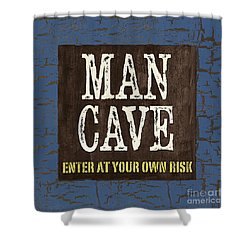 Man Cave Enter At Your Own Risk Shower Curtain by Debbie DeWitt