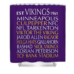 Minnesota Vikings Shower Curtain by Jaime Friedman