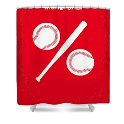 No191 My Moneyball Minimal Movie Poster Shower Curtain by Chungkong Art