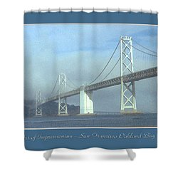 Oakland Bay Bridge - San Francisco Poster Art Shower Curtain by Art America Online Gallery
