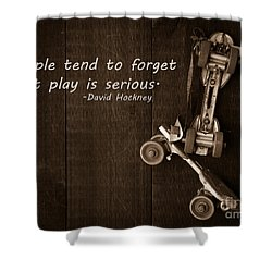 People Tend To Forget That Play Is Serious Shower Curtain by Edward Fielding