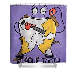 Plaque Tooth Shower Curtain by Anthony Falbo