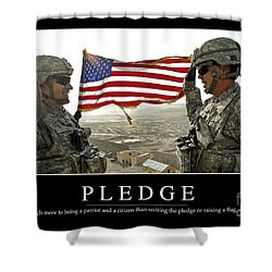 Pledge Inspirational Quote Shower Curtain by Stocktrek Images
