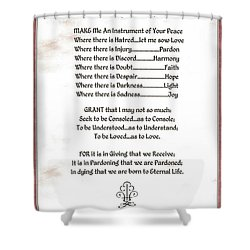 Pope Francis St. Francis Simple Prayer Prayer For Peace Shower Curtain by Desiderata Gallery