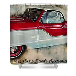Red Mini Nash Vintage Car Shower Curtain by Peggy  Franz