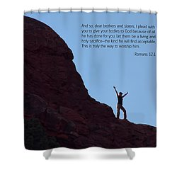 Scripture And Picture Romans 12 1 Shower Curtain by Ken Smith