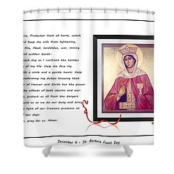 St. Barbara Protector From All Harm - Prayer - Petition Shower Curtain by Barbara Griffin