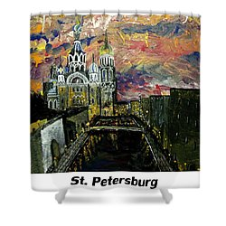 St  Petersburg Shower Curtain by Mark Moore