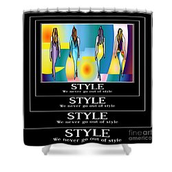 Style Shower Curtain by Kim Peto