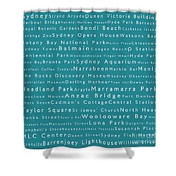 Sydney In Words Teal Shower Curtain by Sabine Jacobs