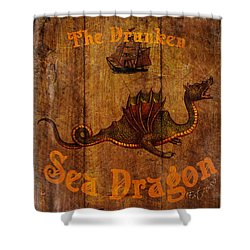 The Drunken Sea Dragon Pub Sign Shower Curtain by Cinema Photography