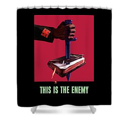 This Is The Enemy Shower Curtain by War Is Hell Store