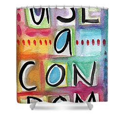 Use A Condom Shower Curtain by Linda Woods