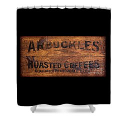 Vintage Arbuckles Roasted Coffee Sign Shower Curtain by John Stephens