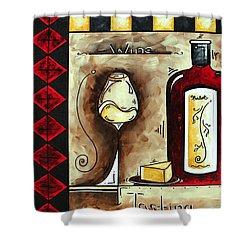 Wine Tasting Original Madart Painting Shower Curtain by Megan Duncanson