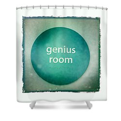 Genius Room Shower Curtain by Nina Prommer