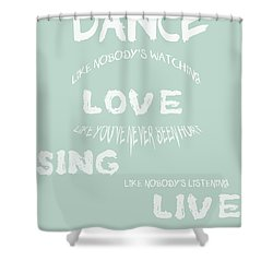 Dance Like Nobody's Watching - Blue Shower Curtain by Georgia Fowler