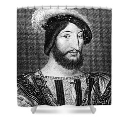 Francis I (1494-1547) Shower Curtain by Granger