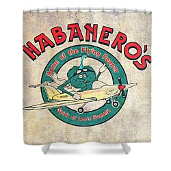 Habaneros Home Of The Flying Pepper Sign 3 Shower Curtain by Andee Design
