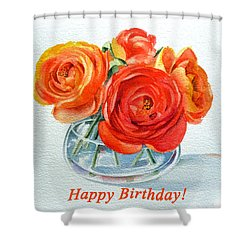 Happy Birthday Card Flowers Shower Curtain by Irina Sztukowski
