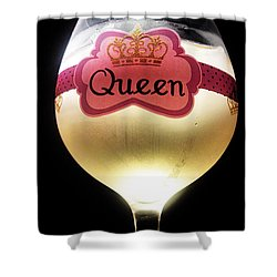 Its Good To Be The Queen Shower Curtain by Cheryl Young