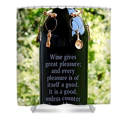 Wine Gives Great Pleasure Shower Curtain by Renee Trenholm