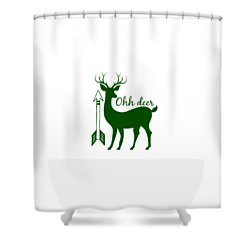 Ohh Deer Shower Curtain by Chastity Hoff