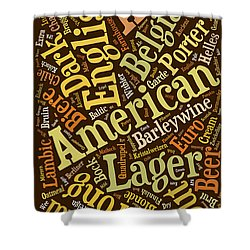 Beer Lover Cell Case Shower Curtain by Edward Fielding
