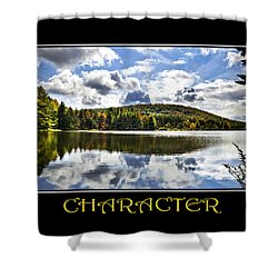 Character Inspirational Motivational Poster Art Shower Curtain by Christina Rollo
