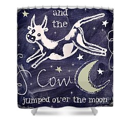 Cow Jumped Over The Moon Chalkboard Art Shower Curtain by Mindy Sommers