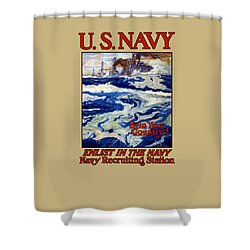 Enlist In The Navy - For Liberty's Sake Shower Curtain by War Is Hell Store
